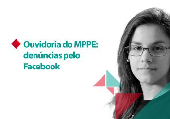 MPPE abre novo canal para informações pelo facebook da ouvidoria